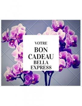 Bon Cadeau Bella Express (à...